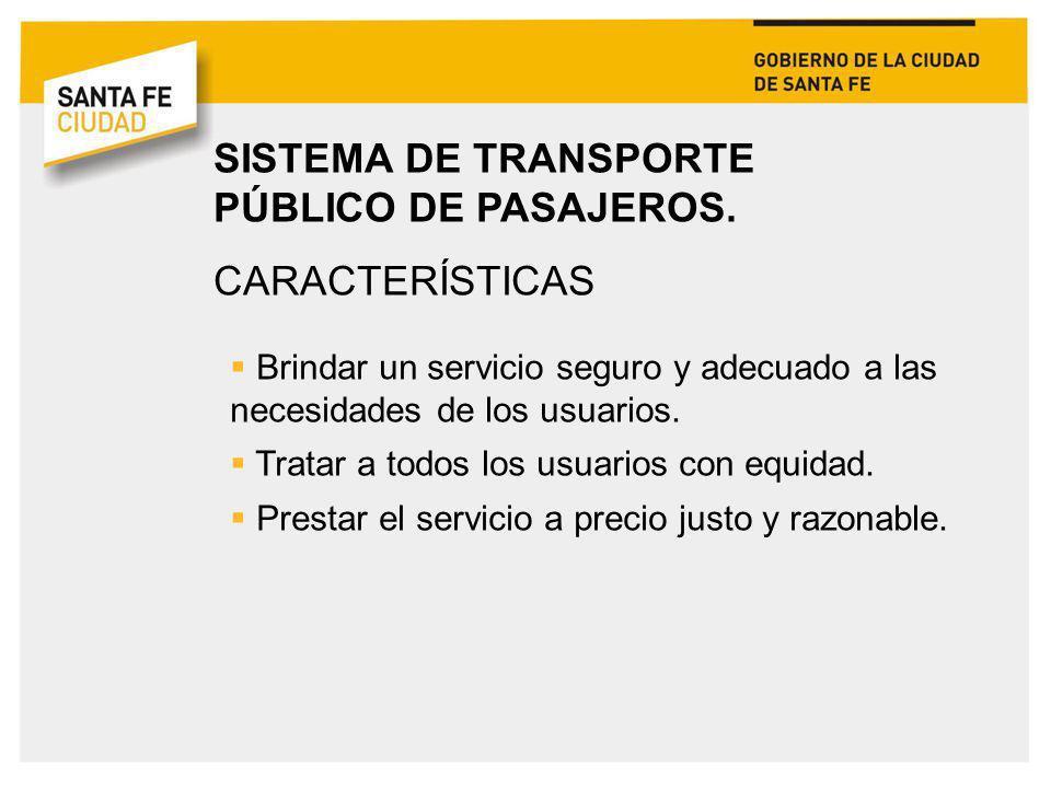 SISTEMA DE TRANSPORTE PÚBLICO DE PASAJEROS. CARACTERÍSTICAS