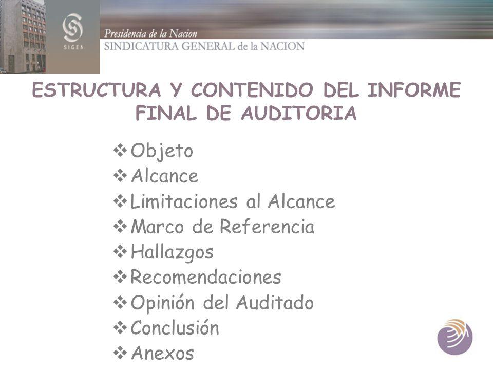 ESTRUCTURA Y CONTENIDO DEL INFORME FINAL DE AUDITORIA
