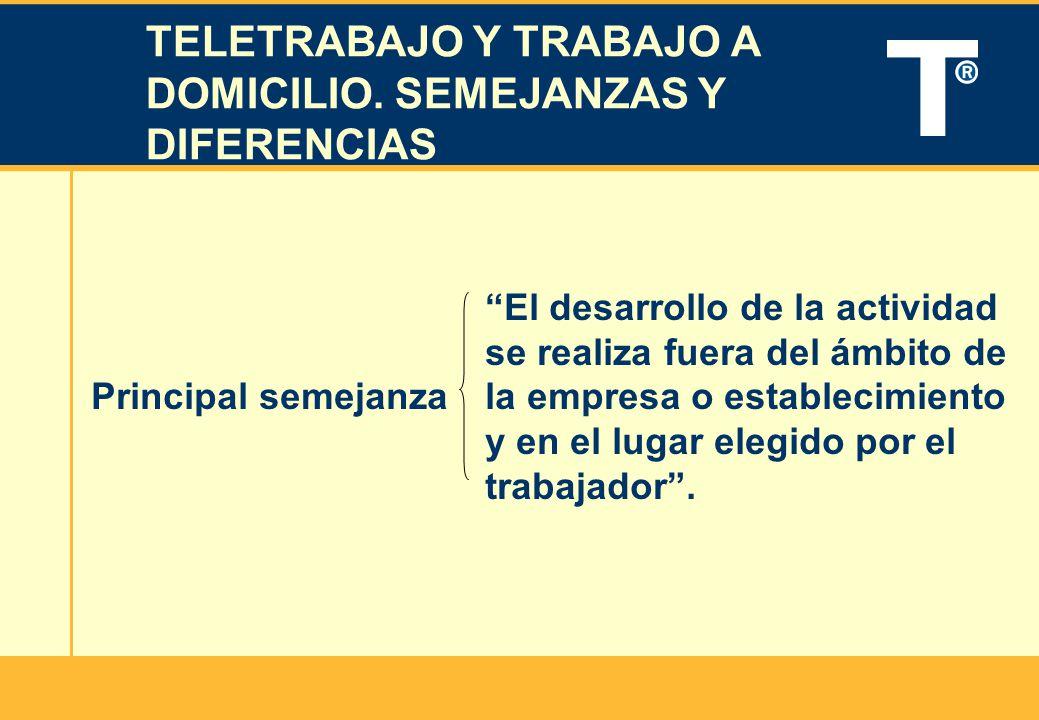 TELETRABAJO Y TRABAJO A DOMICILIO. SEMEJANZAS Y DIFERENCIAS