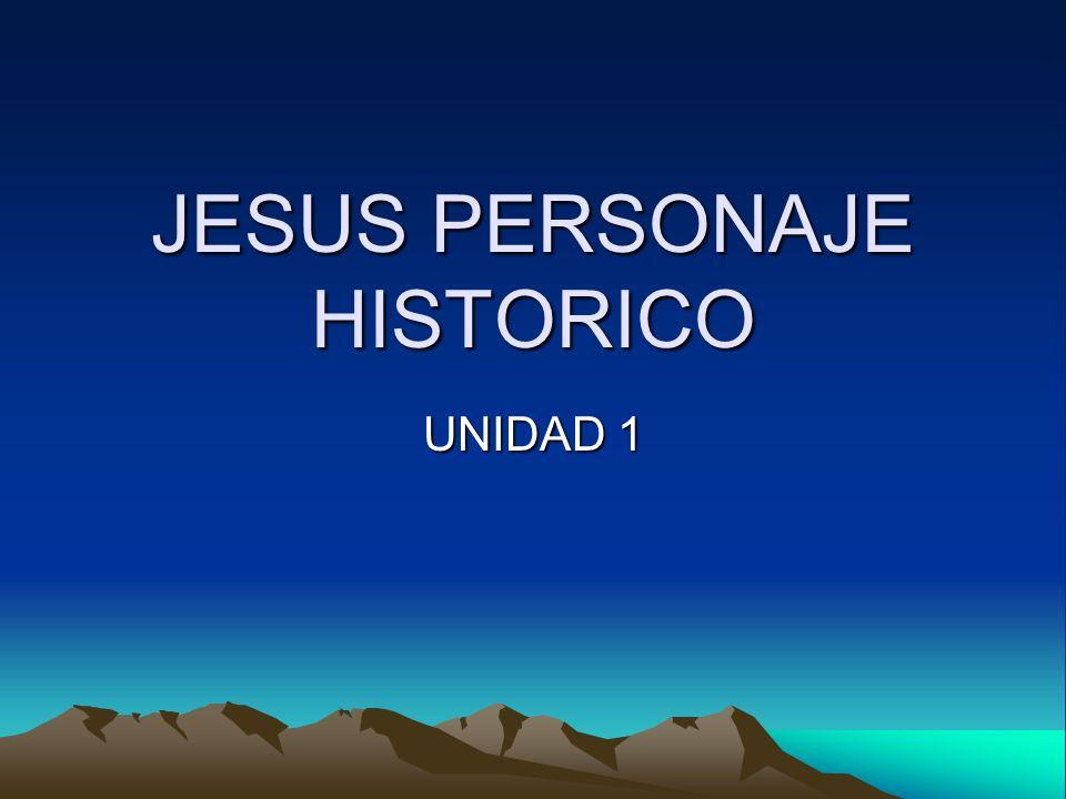 JESUS PERSONAJE HISTORICO