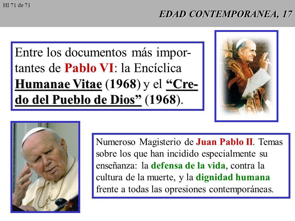 Entre los documentos más impor- tantes de Pablo VI: la Encíclica