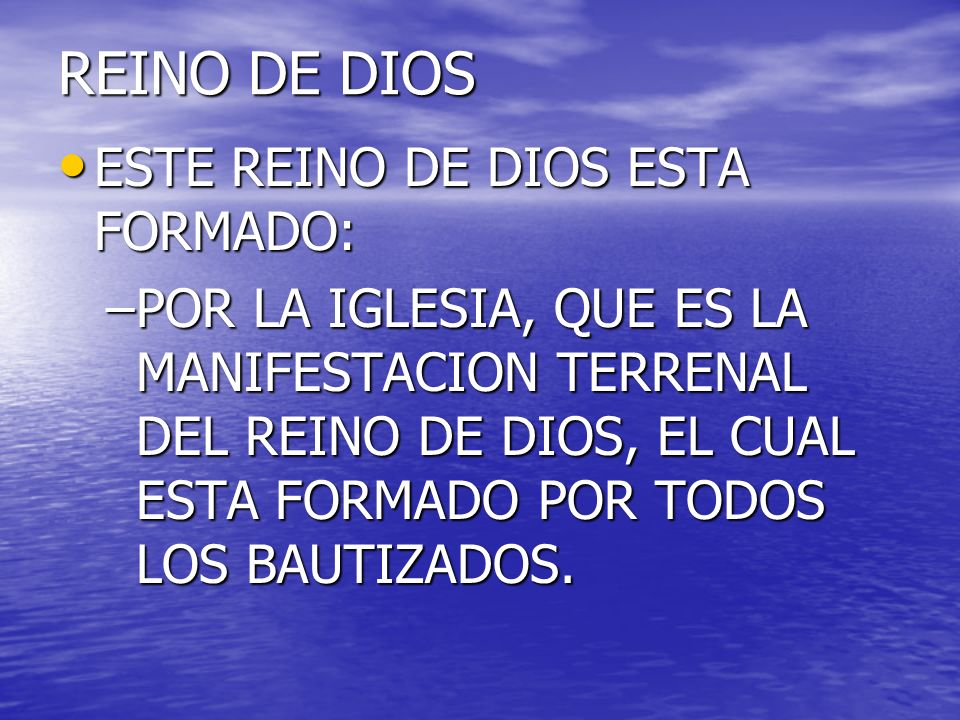 REINO DE DIOS ESTE REINO DE DIOS ESTA FORMADO: