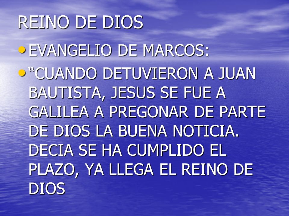 REINO DE DIOS EVANGELIO DE MARCOS:
