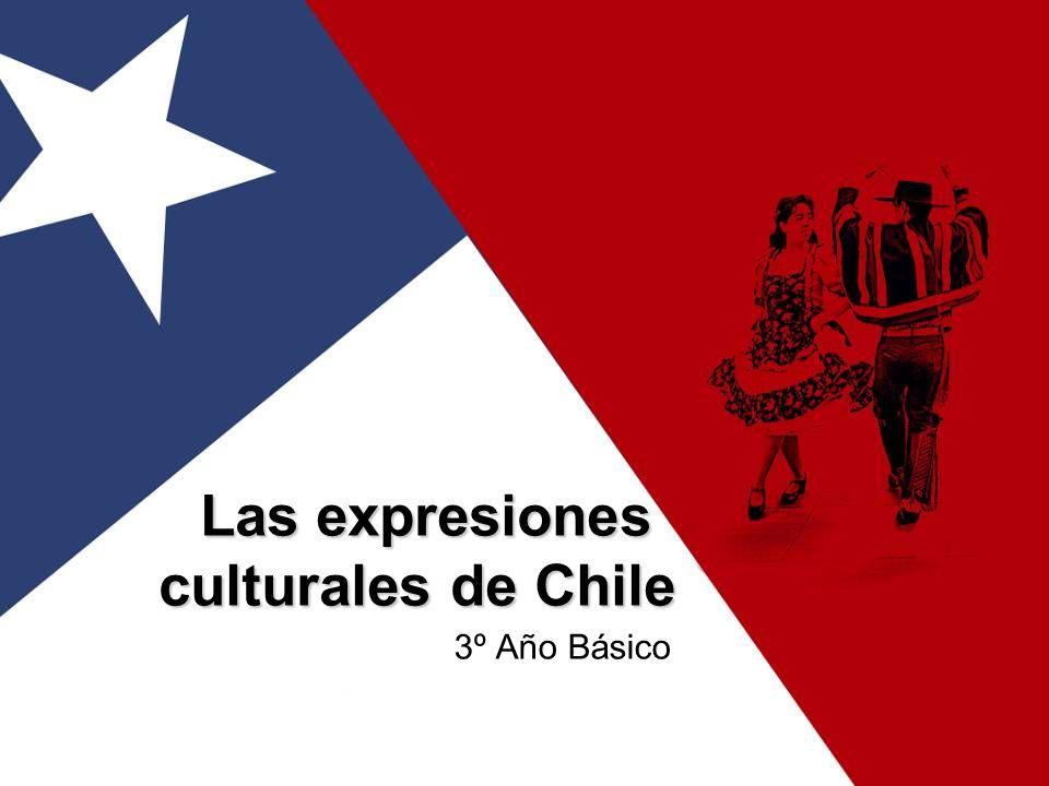 Las expresiones culturales de Chile