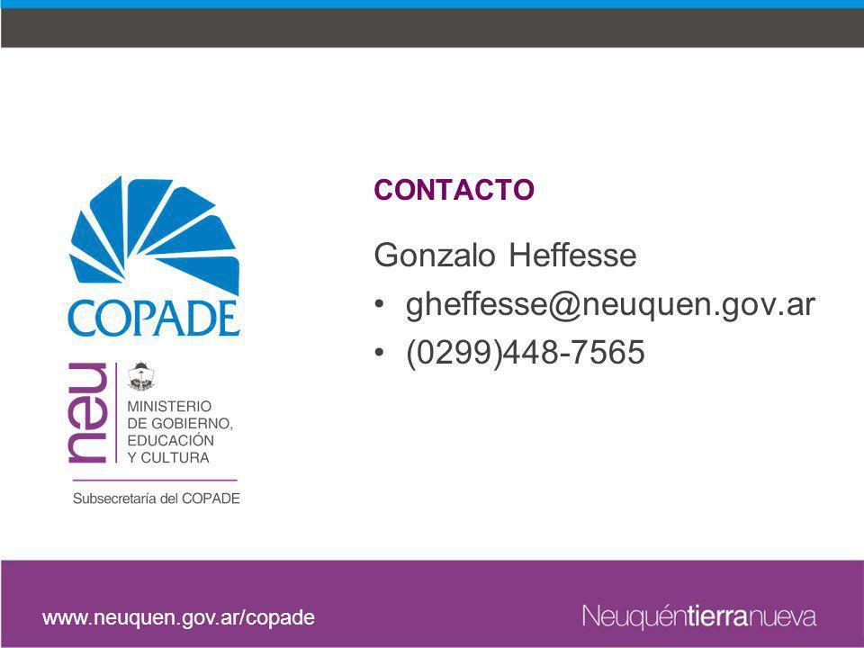 Gonzalo Heffesse gheffesse@neuquen.gov.ar (0299)448-7565 CONTACTO