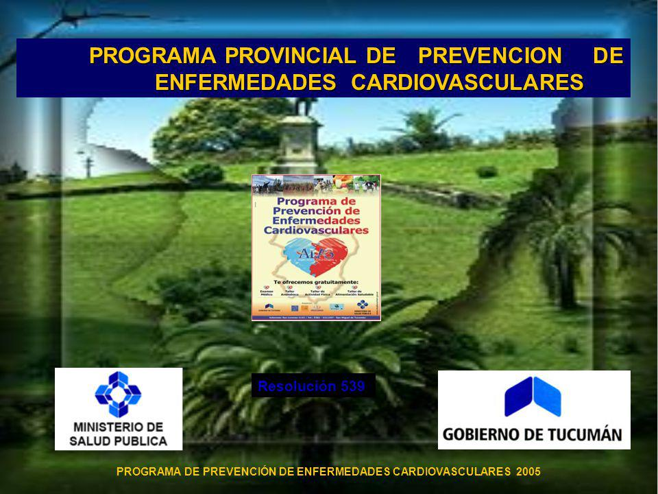 PROGRAMA PROVINCIAL DE PREVENCION DE ENFERMEDADES CARDIOVASCULARES
