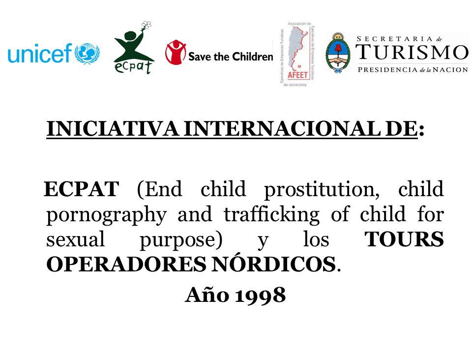 INICIATIVA INTERNACIONAL DE:
