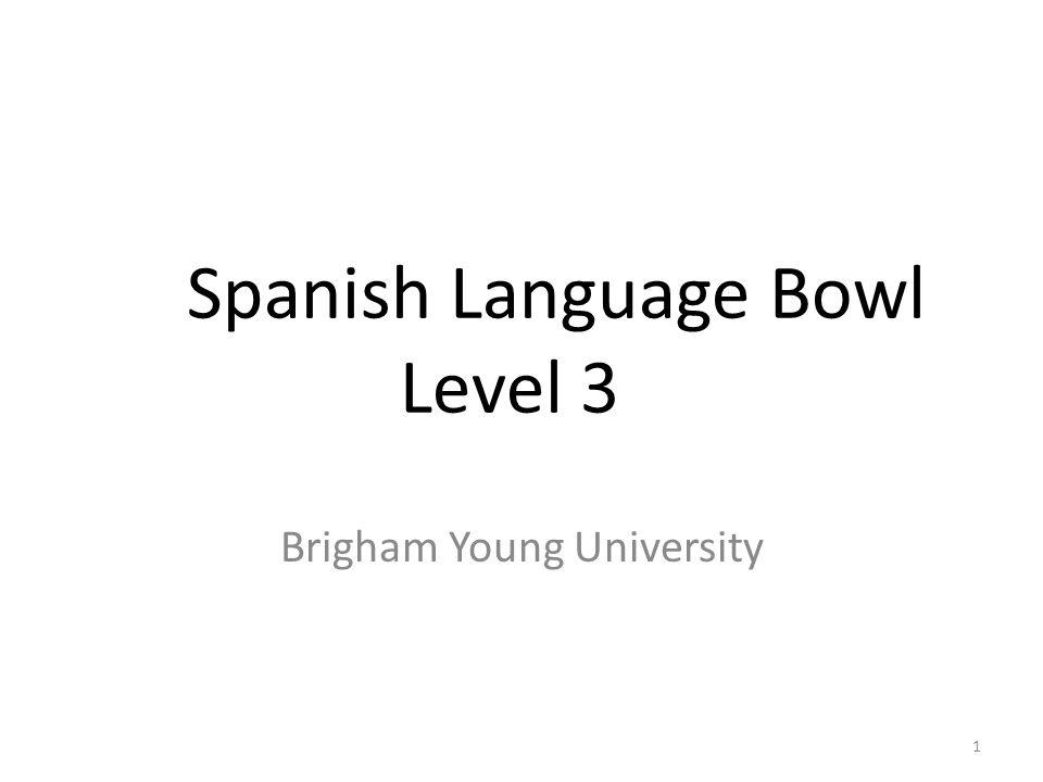 Spanish Language Bowl Level 3