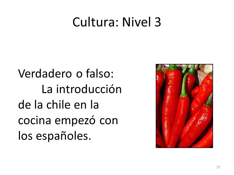 Cultura: Nivel 3 Verdadero o falso:
