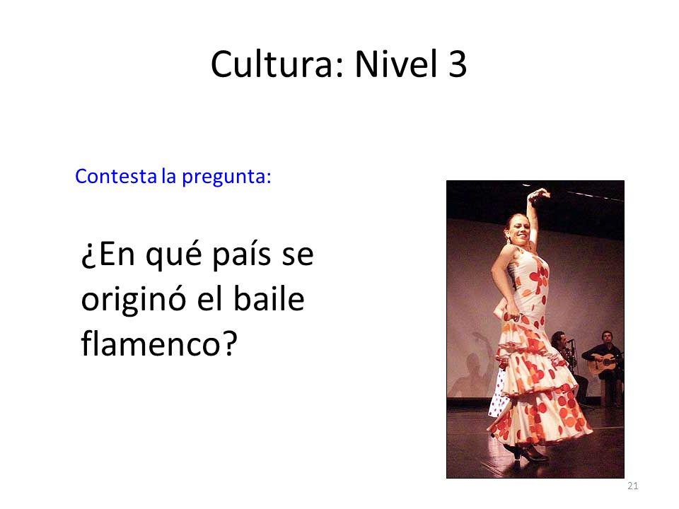 Cultura: Nivel 3 ¿En qué país se originó el baile flamenco
