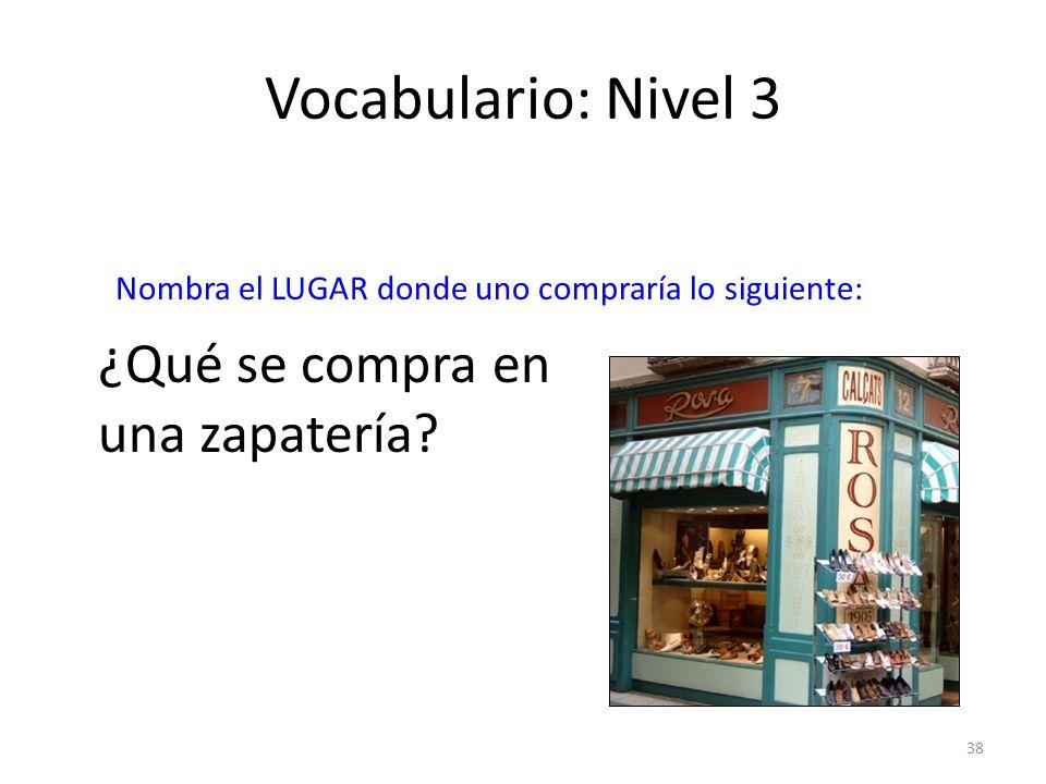 Vocabulario: Nivel 3 ¿Qué se compra en una zapatería