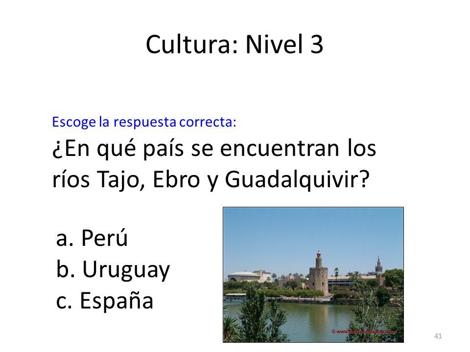 Cultura: Nivel 3 Escoge la respuesta correcta: ¿En qué país se encuentran los ríos Tajo, Ebro y Guadalquivir
