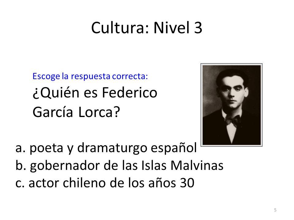 Cultura: Nivel 3 ¿Quién es Federico García Lorca