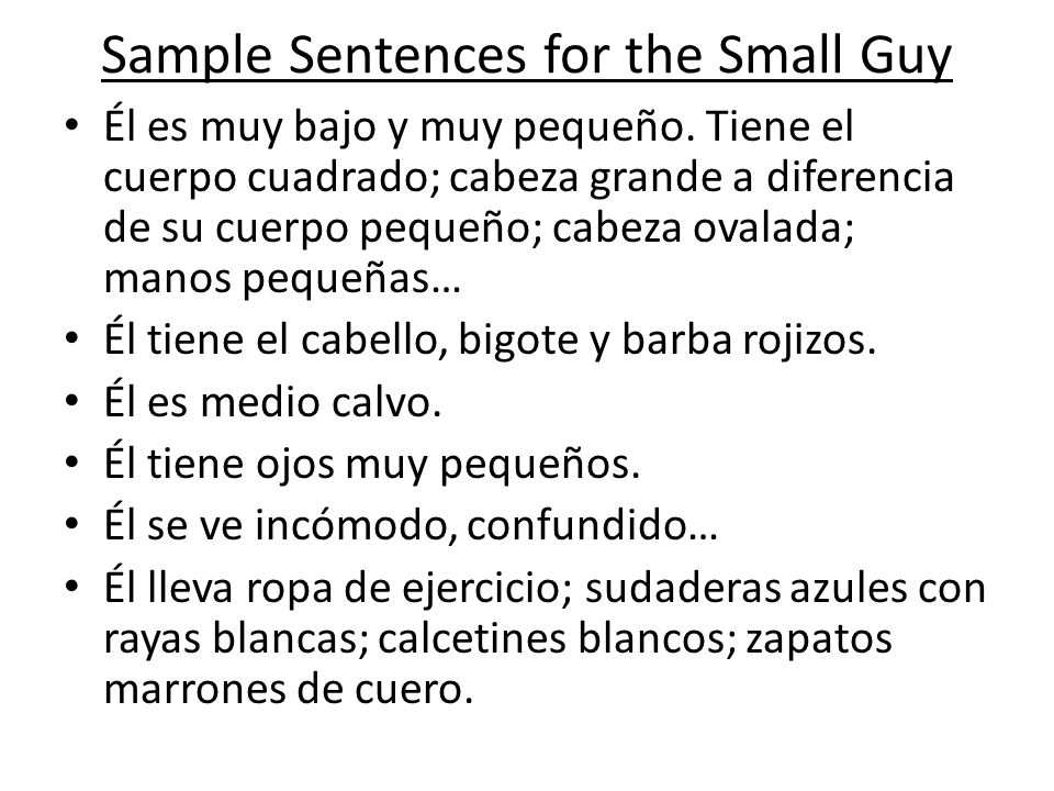 Sample Sentences for the Small Guy