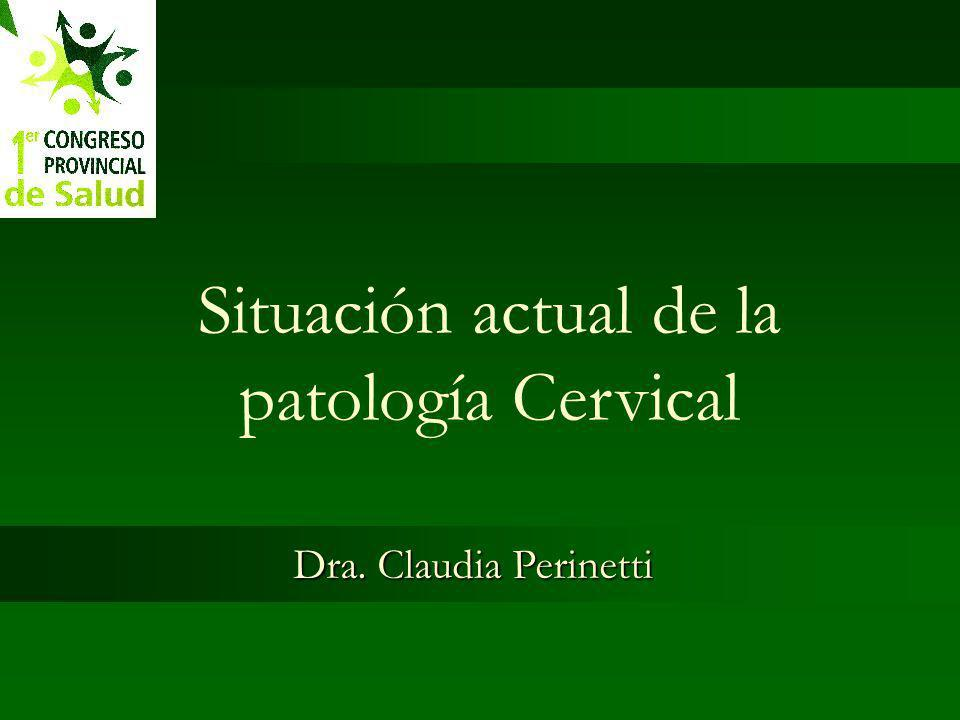 Situación actual de la patología Cervical