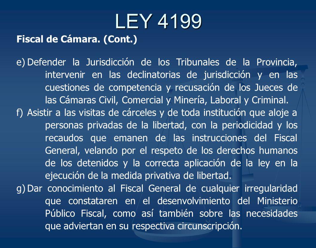 LEY 4199 Fiscal de Cámara. (Cont.)