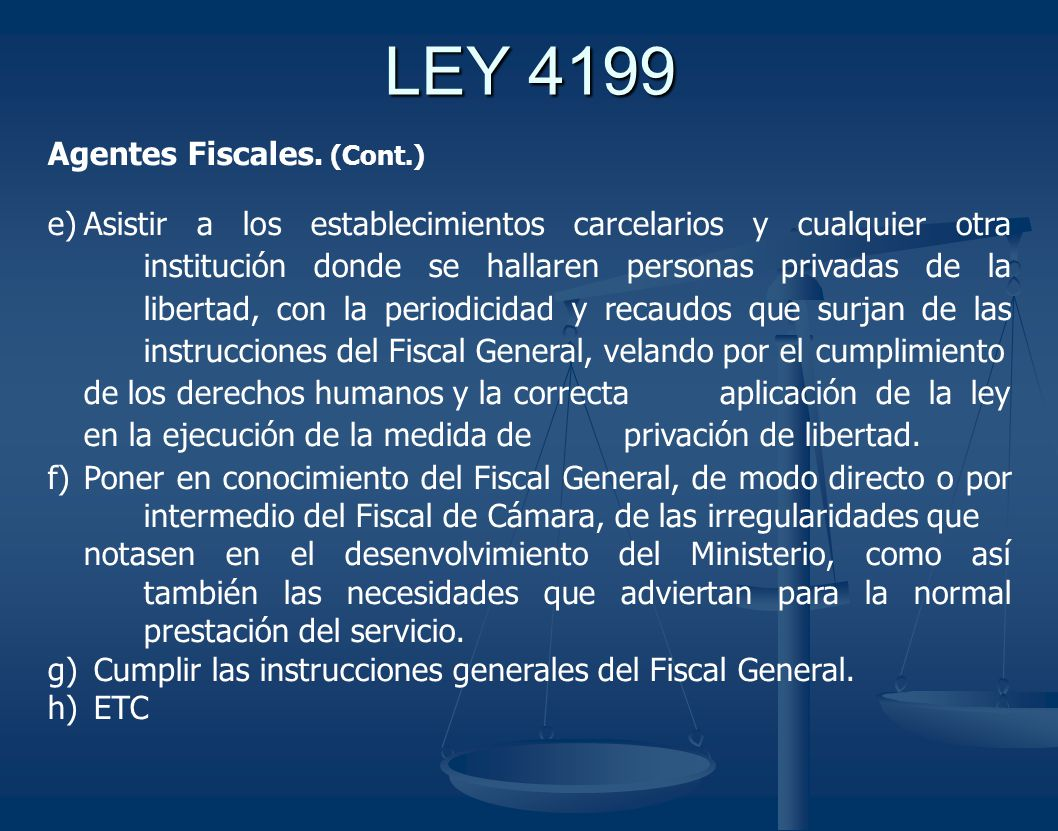 LEY 4199 Agentes Fiscales. (Cont.)