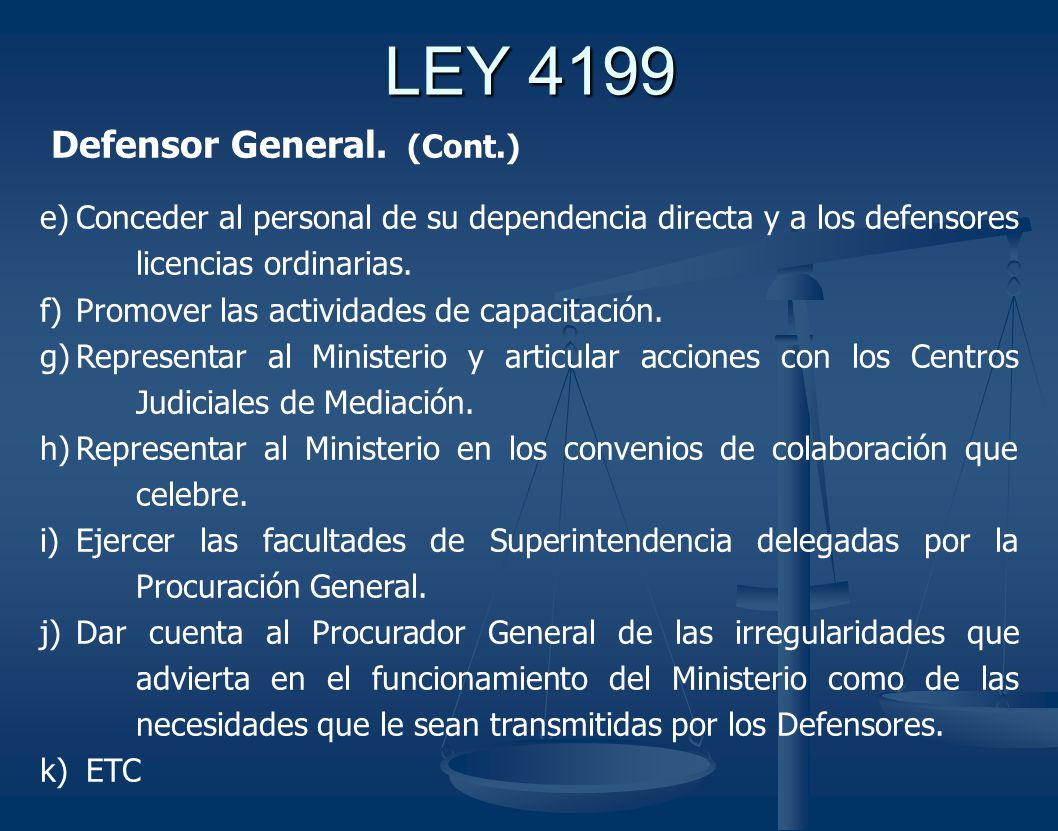 LEY 4199 Defensor General. (Cont.)