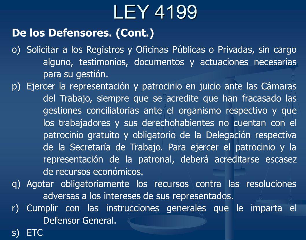 LEY 4199 De los Defensores. (Cont.)