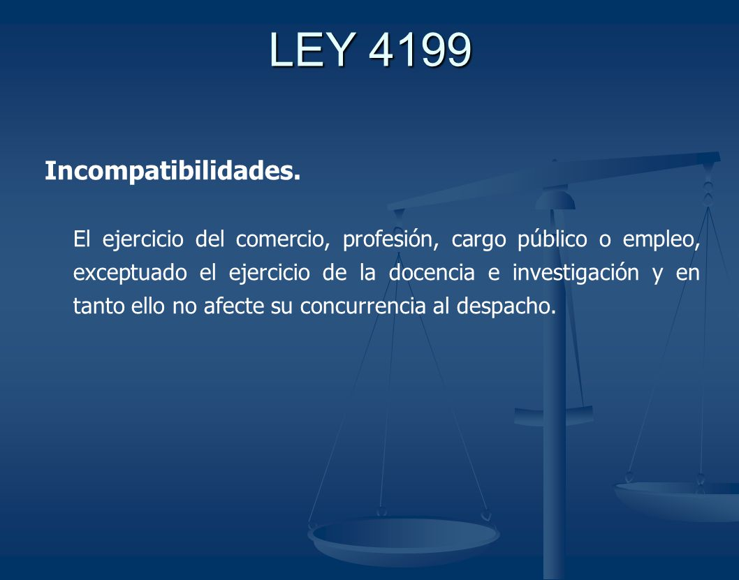 LEY 4199 Incompatibilidades.