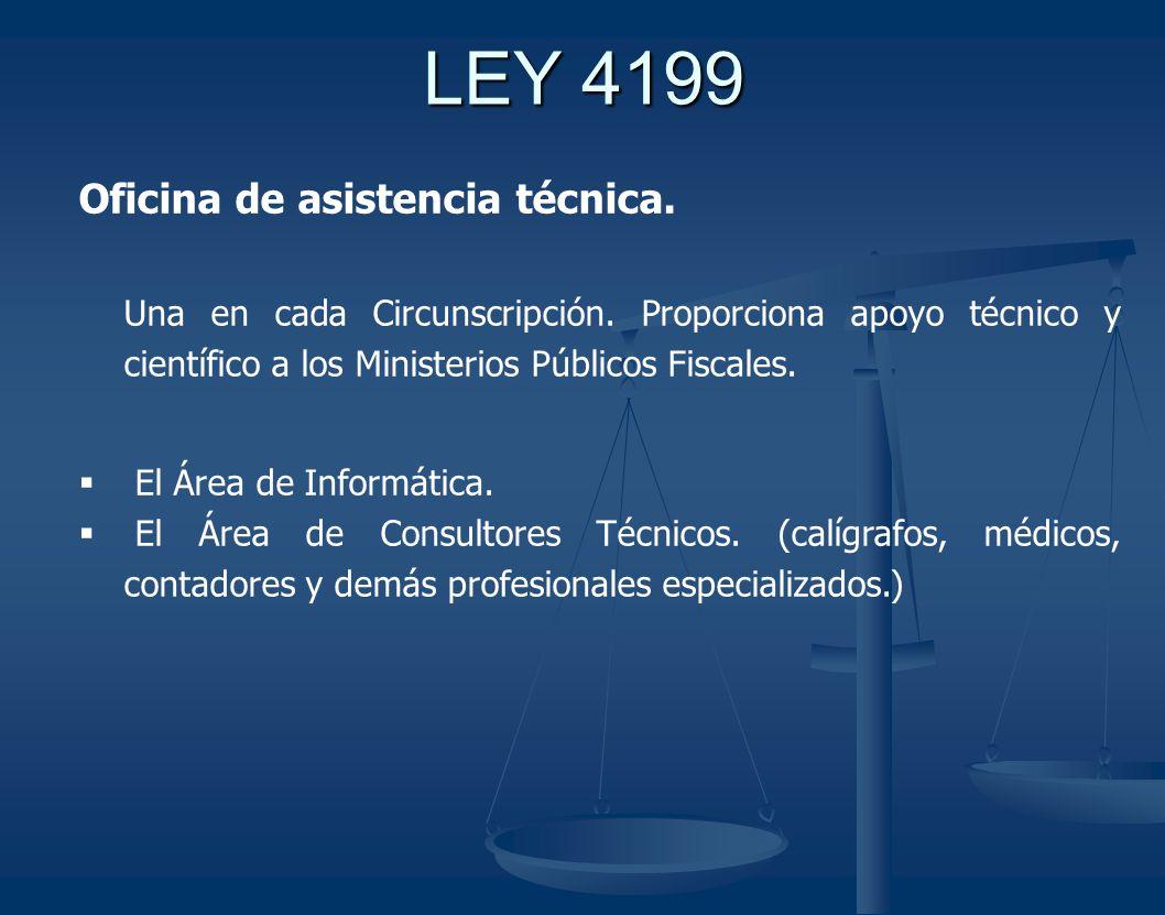 LEY 4199 Oficina de asistencia técnica.
