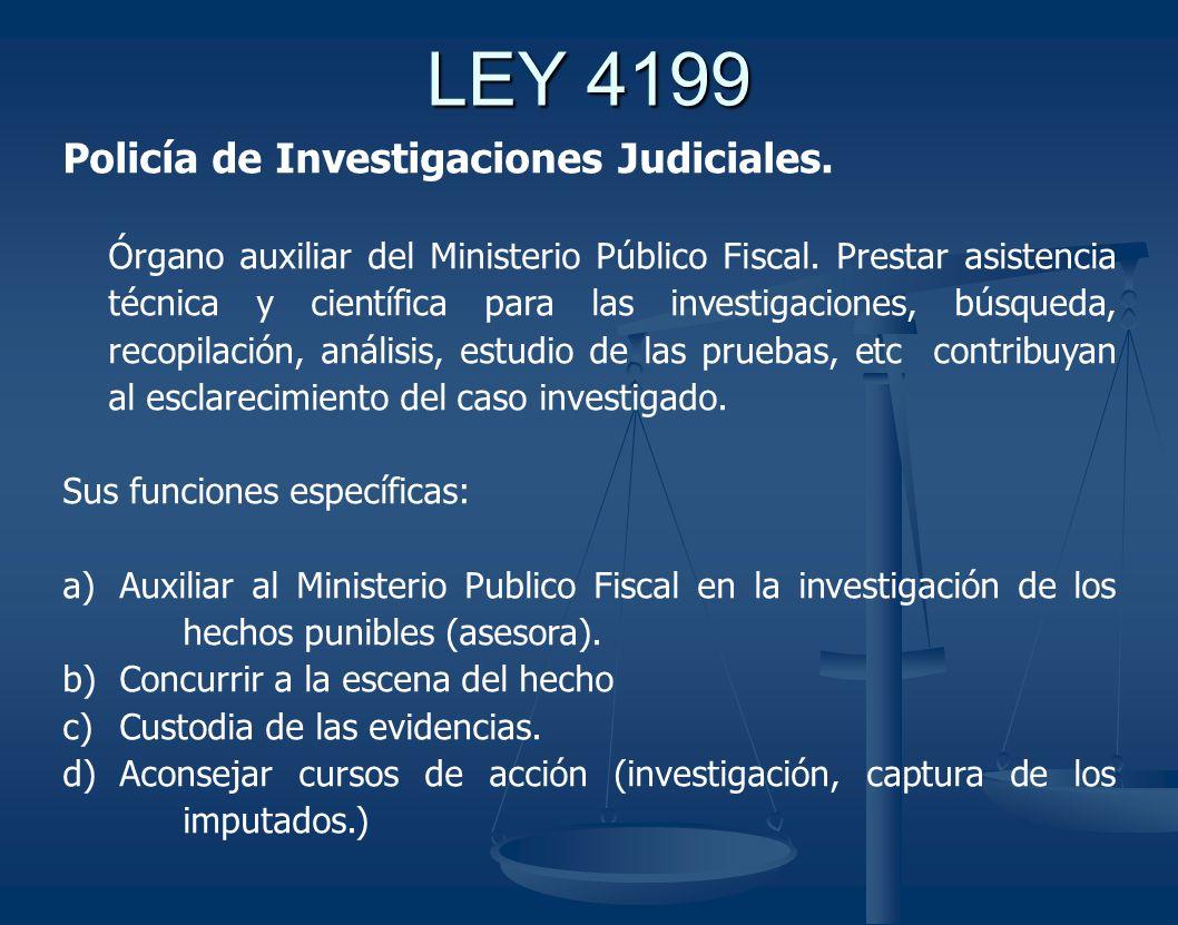 LEY 4199 Policía de Investigaciones Judiciales.