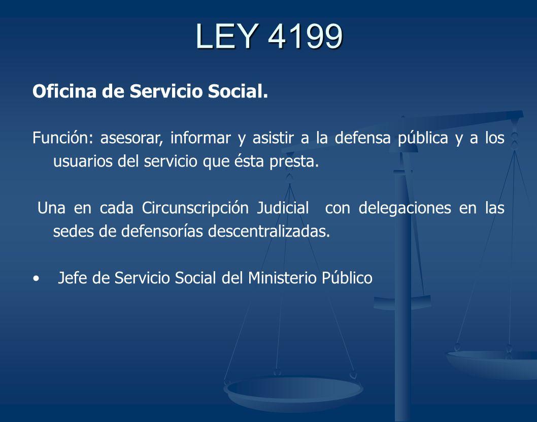 LEY 4199 Oficina de Servicio Social.