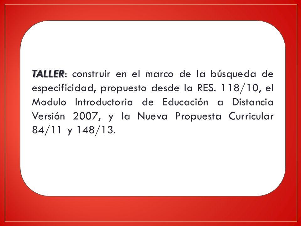 TALLER: construir en el marco de la búsqueda de especificidad, propuesto desde la RES.