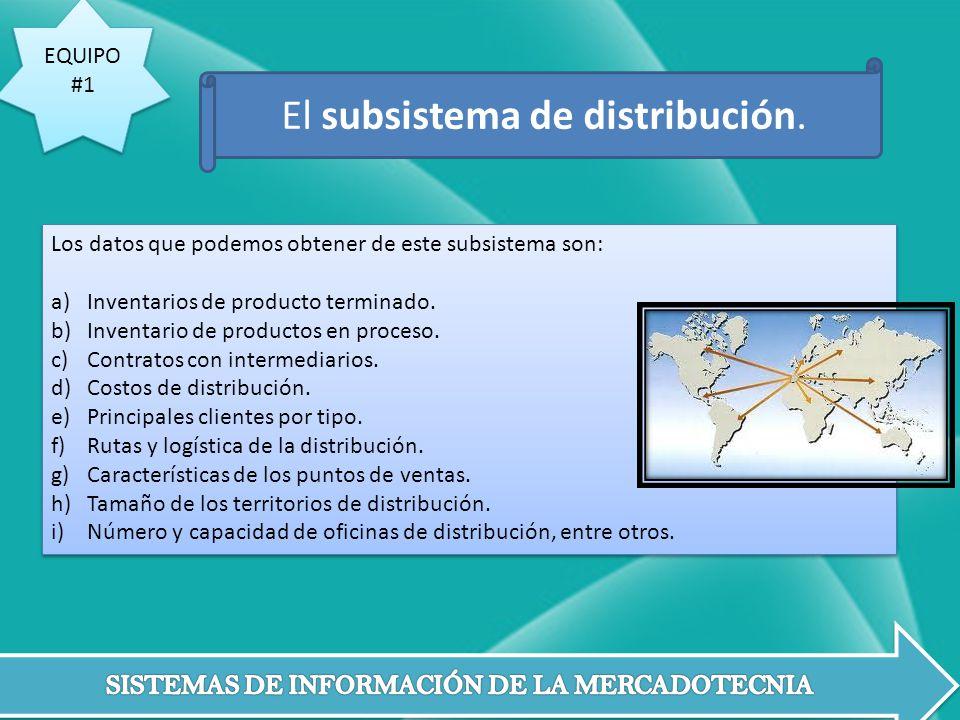 El subsistema de distribución.