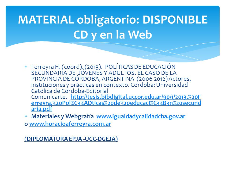 MATERIAL obligatorio: DISPONIBLE CD y en la Web