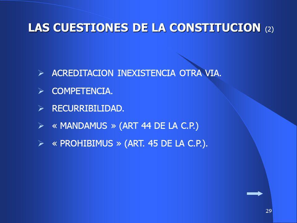 LAS CUESTIONES DE LA CONSTITUCION (2)