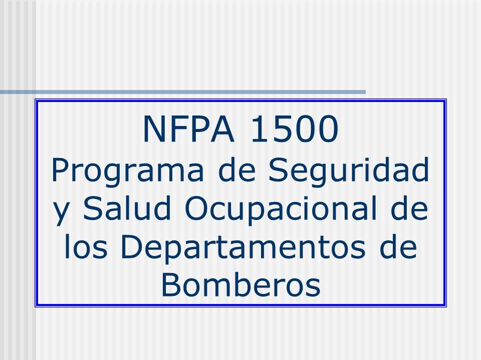 NFPA 1500 Programa de Seguridad y Salud Ocupacional de los Departamentos de Bomberos