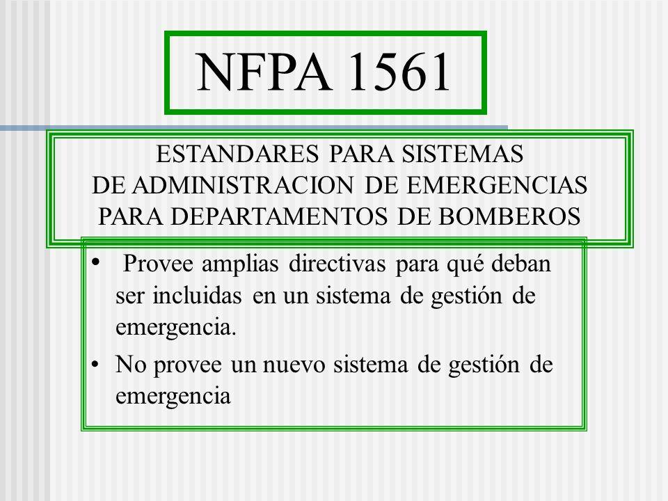 NFPA 1561 ESTANDARES PARA SISTEMAS. DE ADMINISTRACION DE EMERGENCIAS. PARA DEPARTAMENTOS DE BOMBEROS.