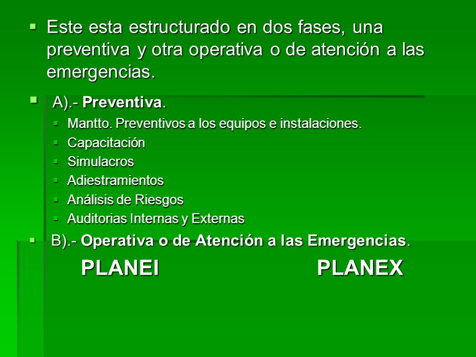 A).- Preventiva. PLANEI PLANEX