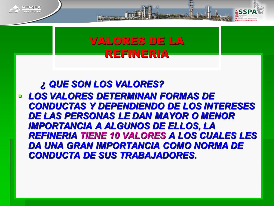 VALORES DE LA REFINERIA