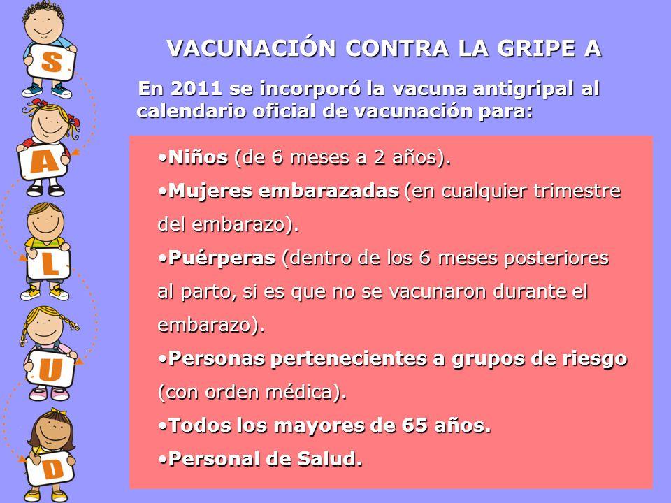 VACUNACIÓN CONTRA LA GRIPE A