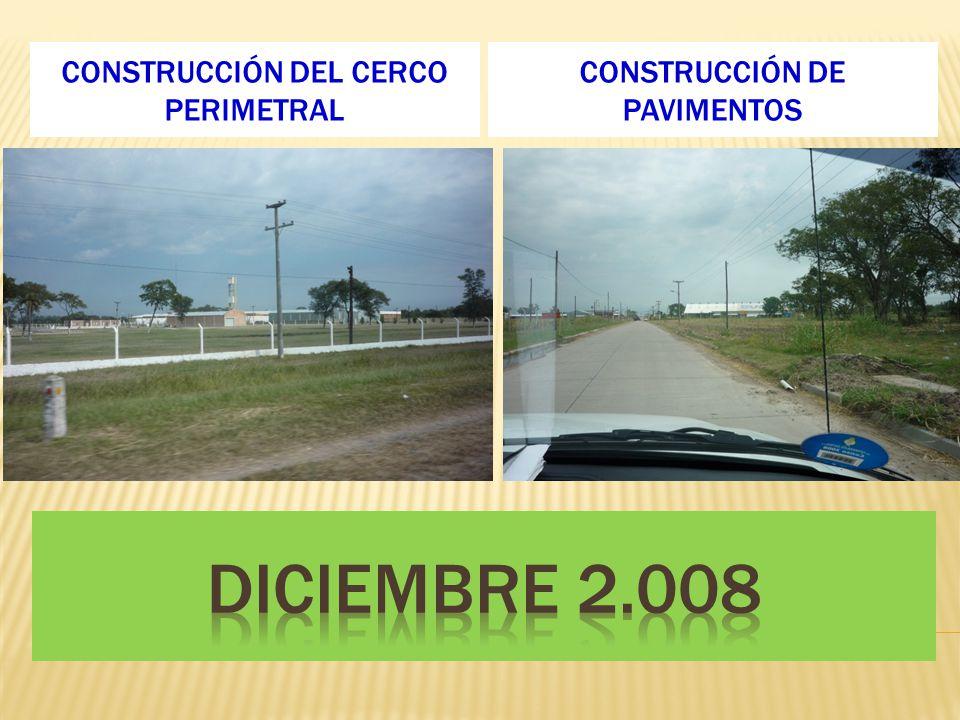Diciembre 2.008 Construcción del cerco perimetral