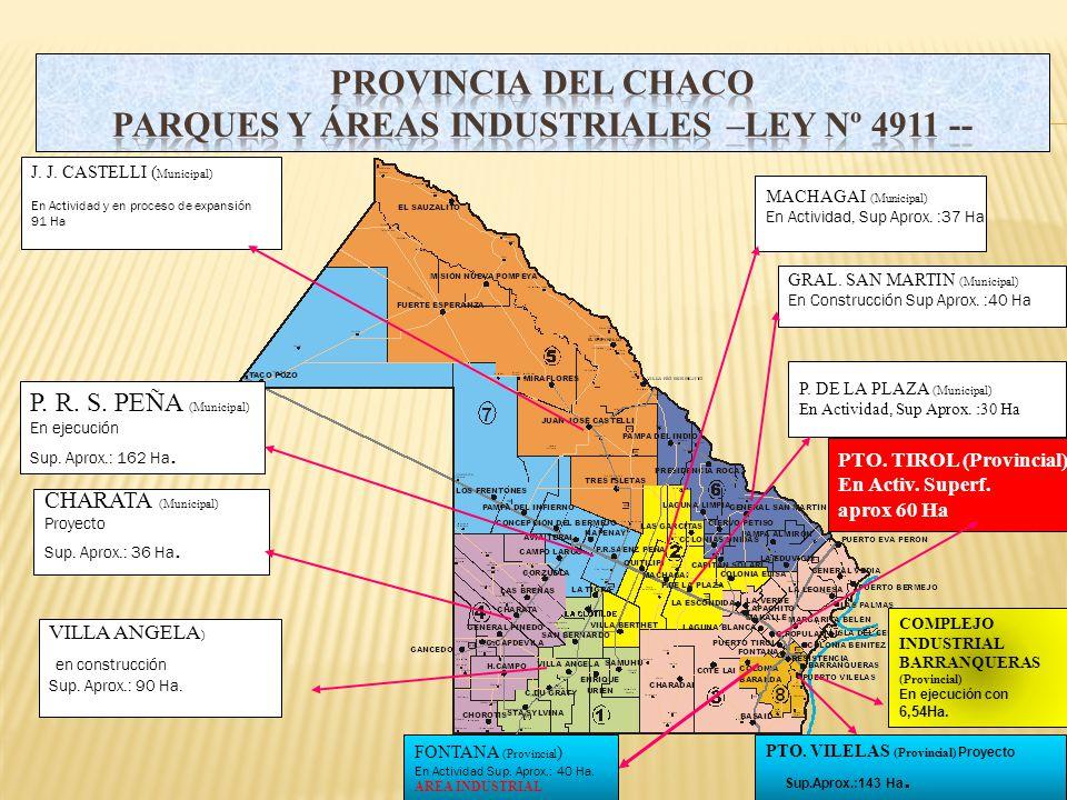 PROVINCIA DEL CHACO PARQUES Y ÁREAS INDUSTRIALES –Ley Nº 4911 --