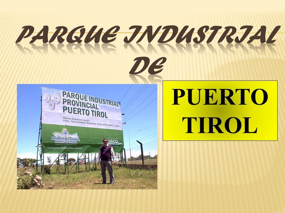 Parque Industrial de PUERTO TIROL