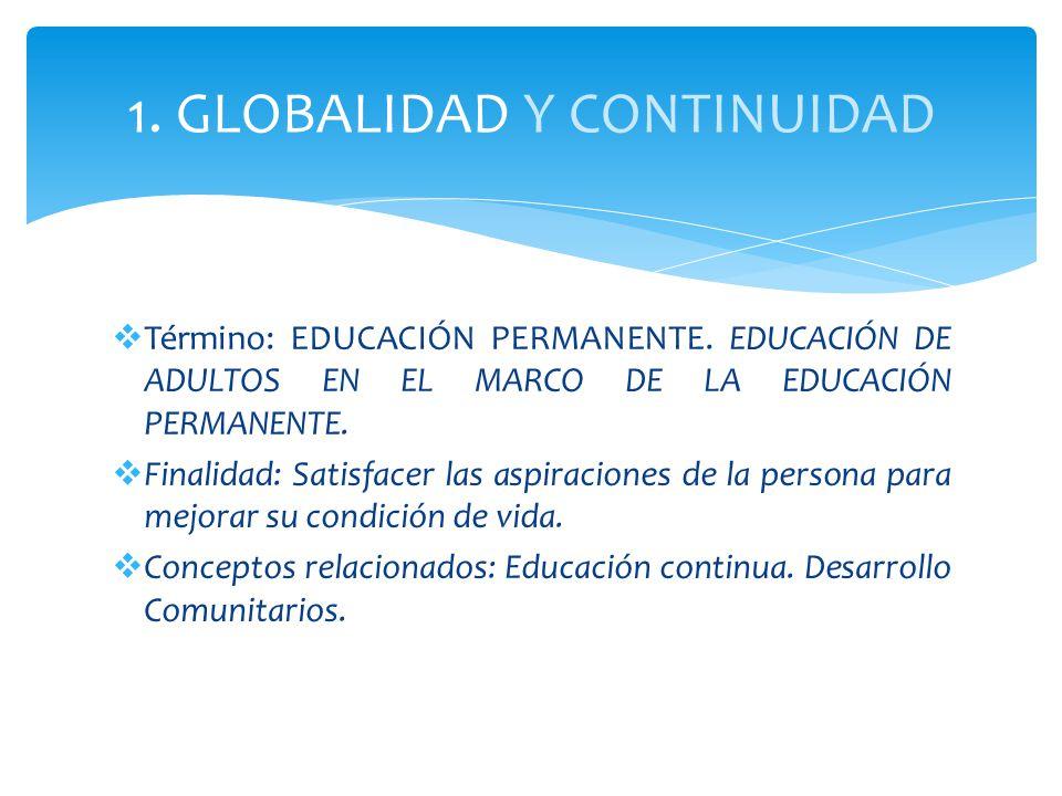 1. GLOBALIDAD Y CONTINUIDAD