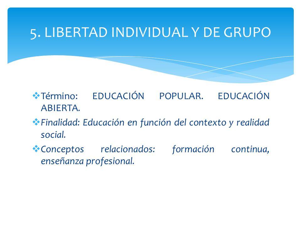 5. LIBERTAD INDIVIDUAL Y DE GRUPO