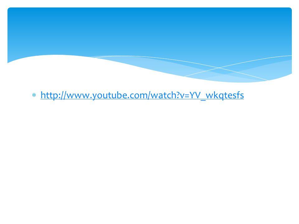 http://www.youtube.com/watch v=YV_wkqtesfs