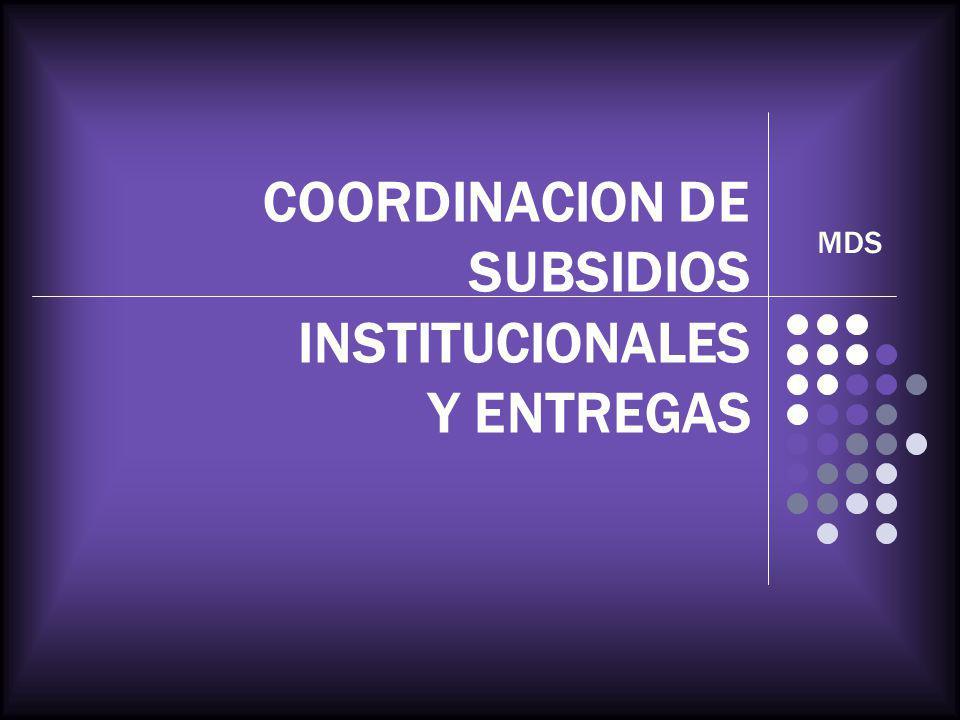 COORDINACION DE SUBSIDIOS INSTITUCIONALES Y ENTREGAS