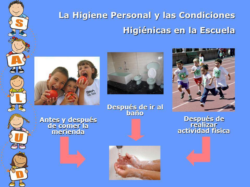 La Higiene Personal y las Condiciones Higiénicas en la Escuela
