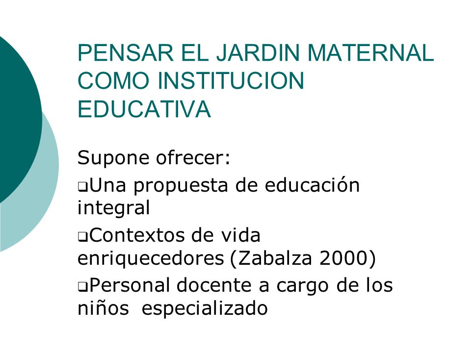 PENSAR EL JARDIN MATERNAL COMO INSTITUCION EDUCATIVA