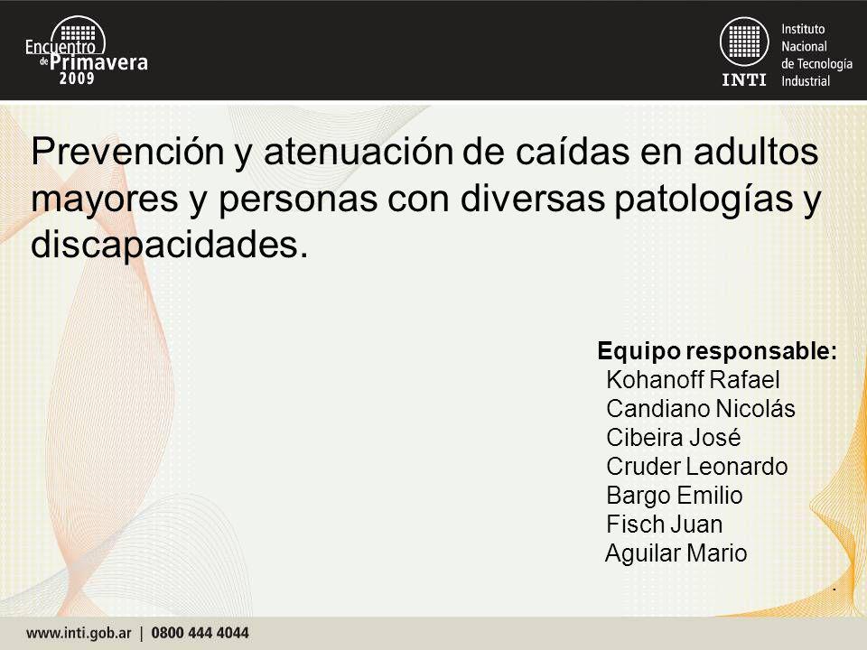 Prevención y atenuación de caídas en adultos mayores y personas con diversas patologías y discapacidades.