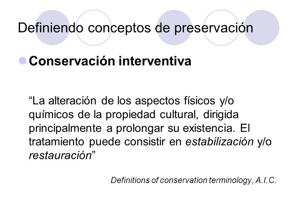 Definiendo conceptos de preservación
