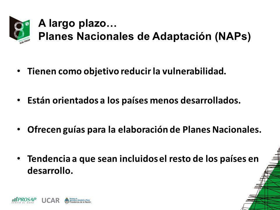 A largo plazo… Planes Nacionales de Adaptación (NAPs)
