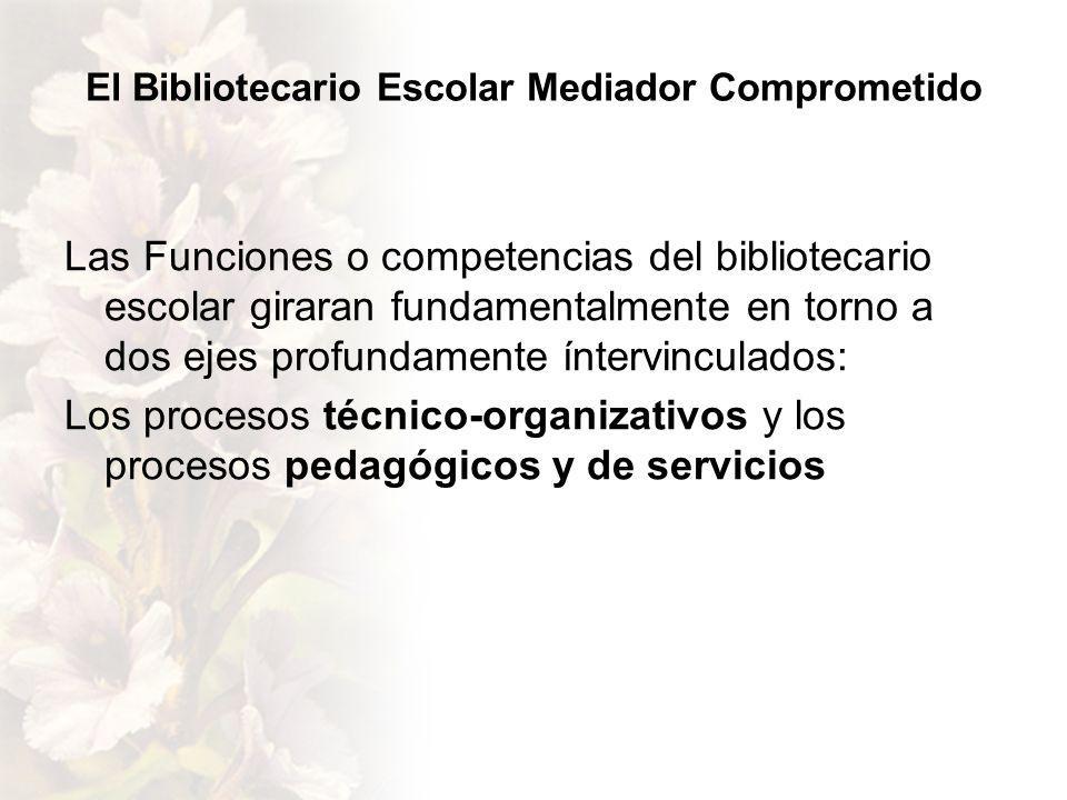 El Bibliotecario Escolar Mediador Comprometido