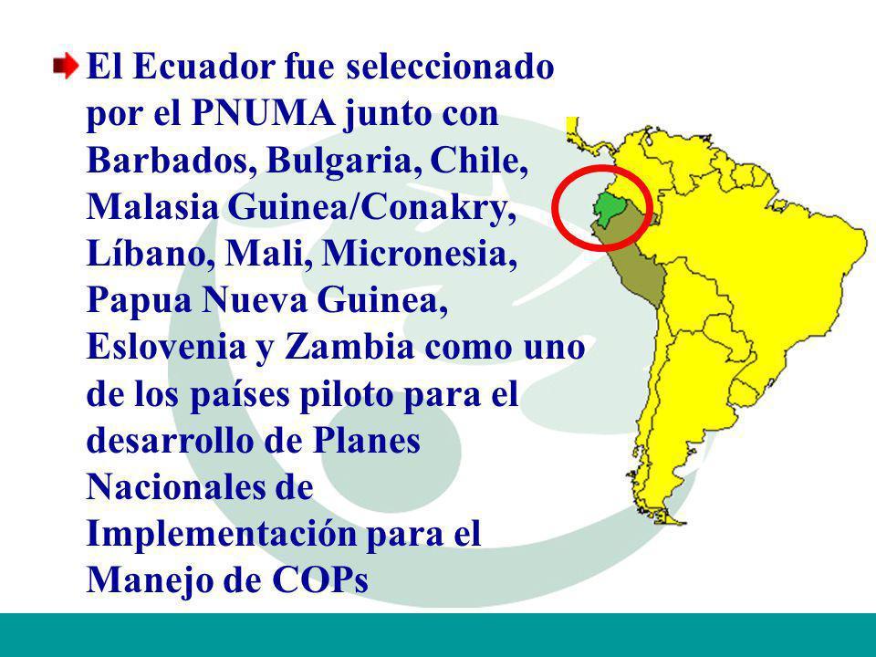 El Ecuador fue seleccionado por el PNUMA junto con Barbados, Bulgaria, Chile, Malasia Guinea/Conakry, Líbano, Mali, Micronesia, Papua Nueva Guinea, Eslovenia y Zambia como uno de los países piloto para el desarrollo de Planes Nacionales de Implementación para el Manejo de COPs